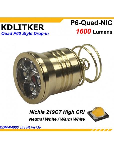 KDLITKER Quad Nichia 219CT 1600 Lumens High Power High CRI LED Drop-in Module (Dia. 26.5mm)